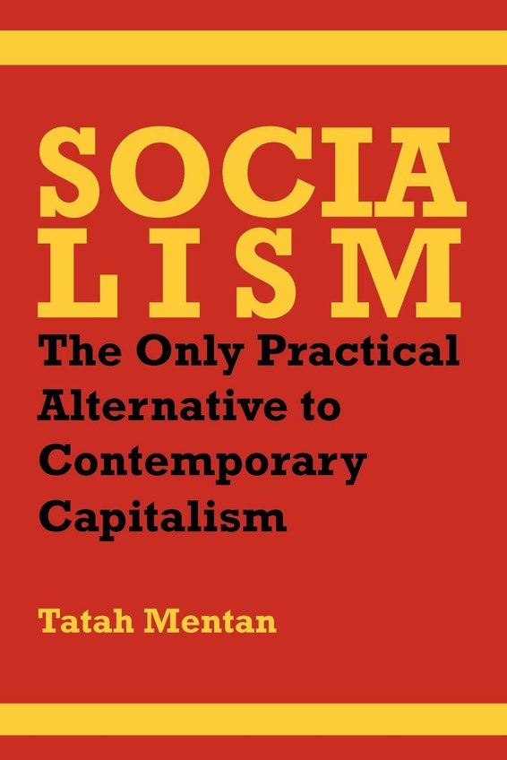 Socialism: The Only Practical Alternative to Contemporary Capitalism