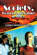 Society, Women and Literature in Africa