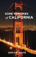 Some Memories of California