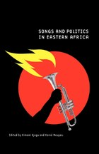 Songs and Politics in Eastern Africa