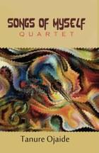 Songs of Myself: Quartet