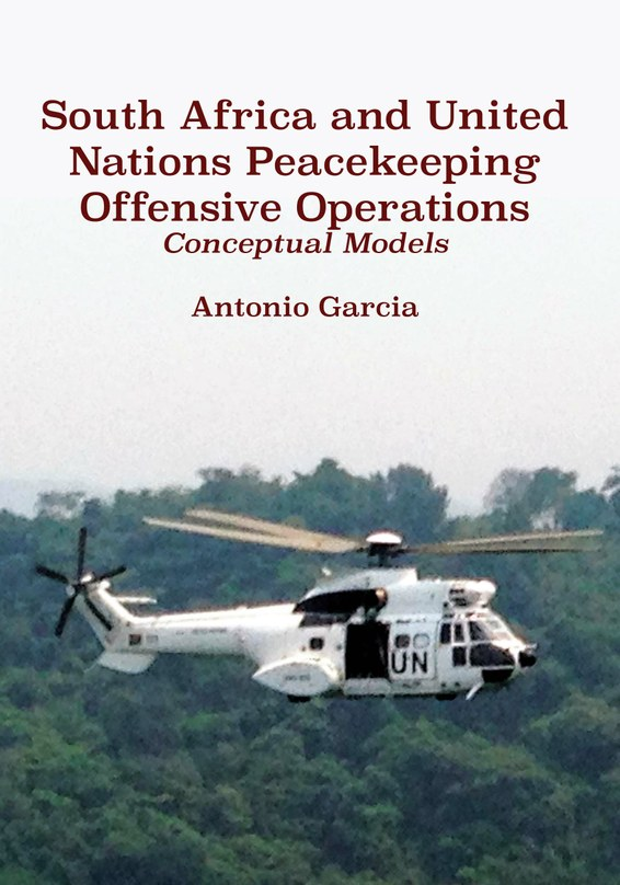 South Africa and United Nations Peacekeeping Offensive Operations