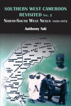 Southern West Cameroon Revisited Volume Two