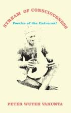 Stream  of Consciousness: Poetics of the Universal