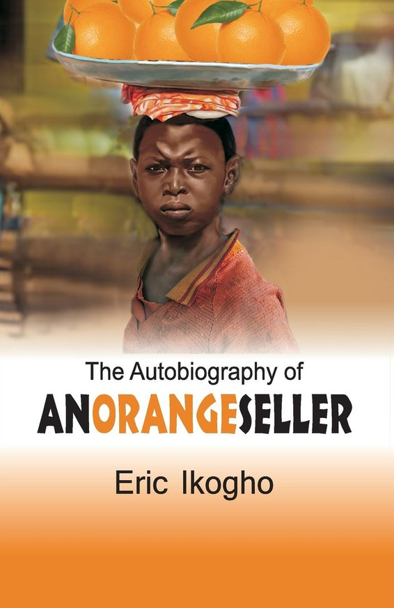 The Autobiography of an Orange Seller