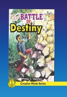 The Battle of Destiny