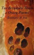 The Betrayed Town and Other Poems