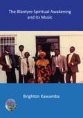 The Blantyre Spiritual Awakening and its Music