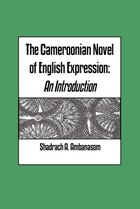 The Cameroonian Novel of English Expression
