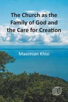 The Church as the Family of God and the Care for Creation