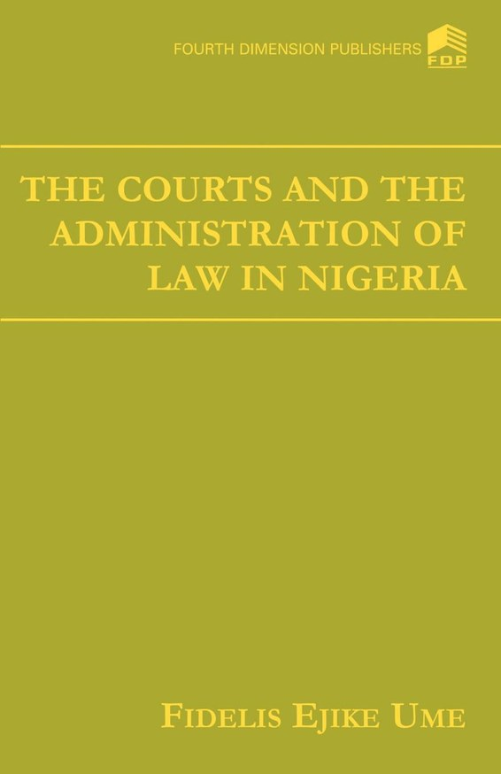 The Court and the Administration of Law