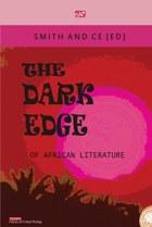 The Dark Edge of African Literature