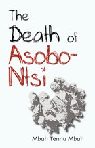 The Death of Asobo-Ntsi