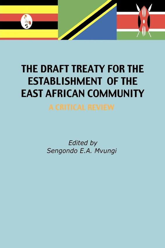 The Draft Treaty for the Establishment of the East African Community