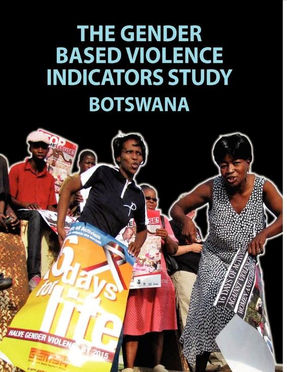 The Gender Based Violence Indicators Study: Botswana