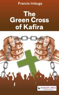 The Green Cross of Kafira