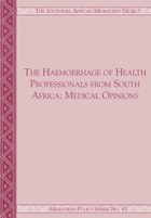 The Haemorrhage of Health Professionals from South Africa
