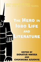 The Hero in Igbo Life and Culture