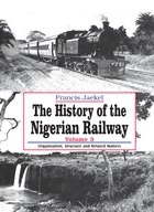 The History of the Nigerian Railway. Vol 3