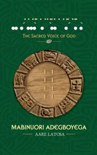 The Holy Book of Ifa Adimula the Sacred Voice of God