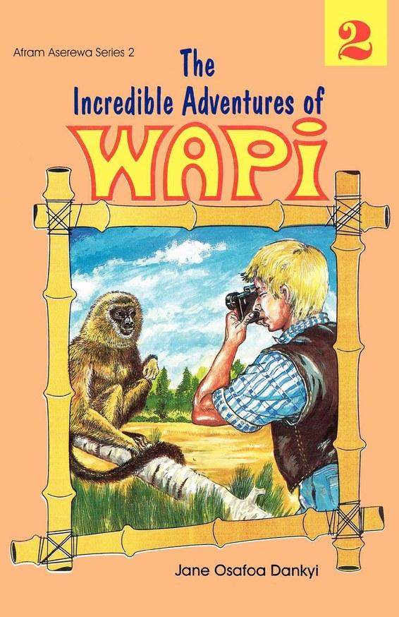 The Incredible Adventures of Wapi. Book 2