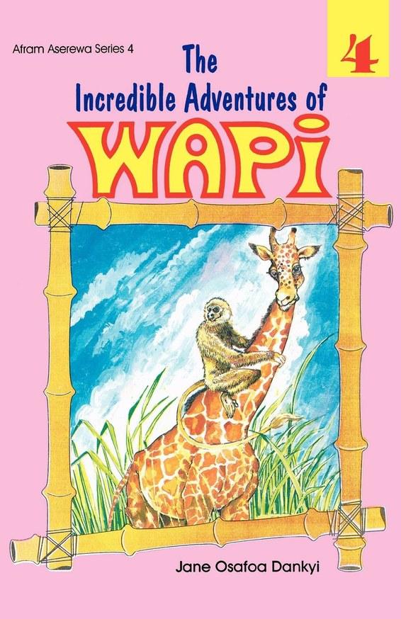 The Incredible Adventures of Wapi. Book 4