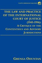 The Law and Practice of The International Court of Justice 1945-1996