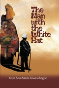 The Man with the White Hat and other stories