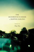 The Mushroom Summer of Skipper Darling