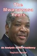 The Mwanawasa Years