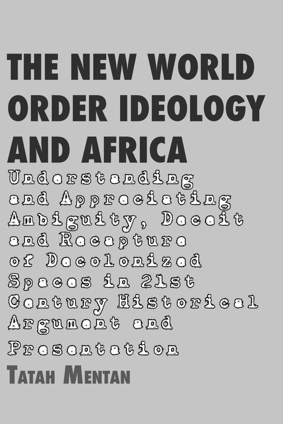The New World Order Ideology and Africa