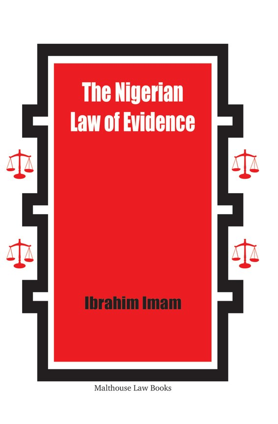 The Nigerian Law of Evidence