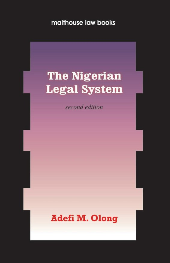 nigerian legal system Sources of nigerian law: the received english law 2 the received english statutes / laws these are laws enacted in england but were received into our legal system by.