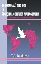 The OAU (AU) and OAS in Regional Conflict Management