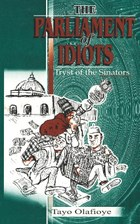 The Parliament of Idiots