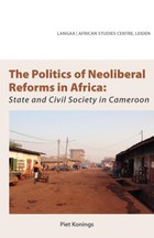 The Politics of Neoliberal Reforms in Africa
