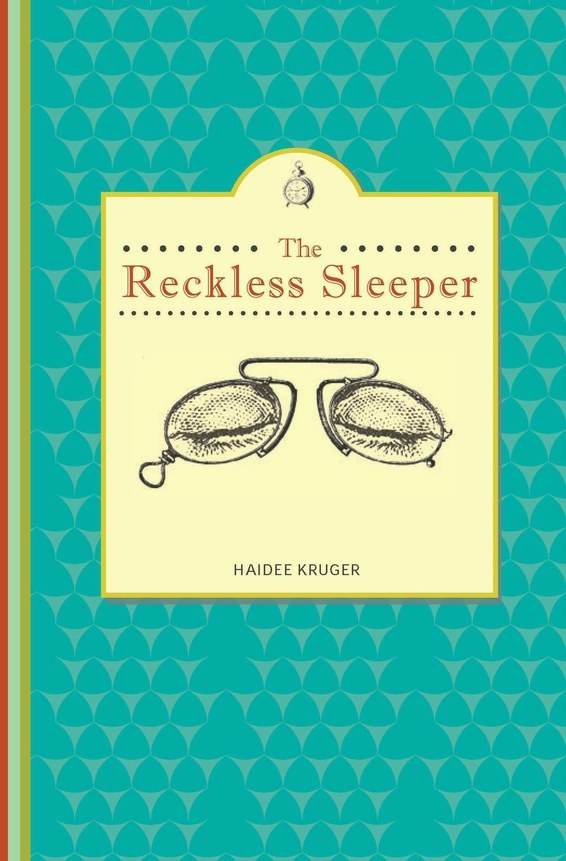 The Reckless Sleeper