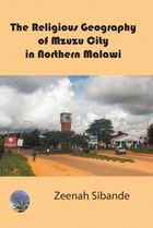 The Religious Geography of Mzuzu City in Northern Malawi
