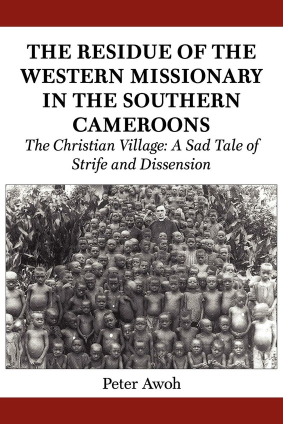 The Residue of the Western Missionary in the Southern Cameroons