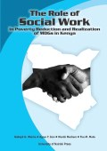 The Role of Social Work in Poverty Reduction and Realization of MDGs in Kenya
