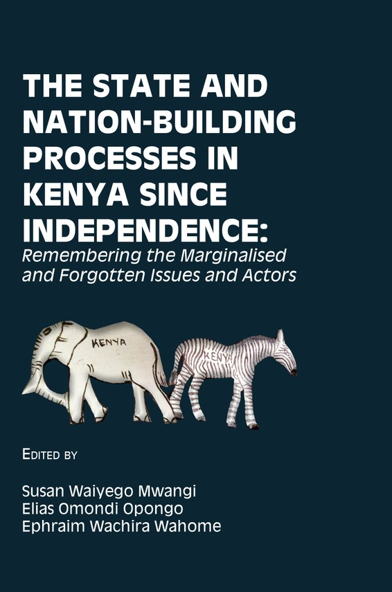 The State and Nation-Building Processes in Kenya since Independence