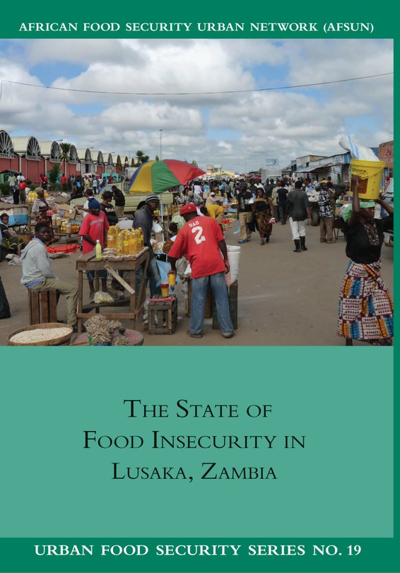 The State of Food Insecurity in Lusaka, Zambia