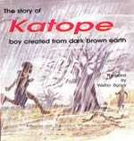 The Story of Katope Boy Created from Dark Brown Earth