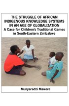 The Struggle of African Indigenous Knowledge Systems in an Age of Globalization
