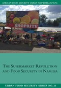 The Supermarket Revolution and Food Security in Namibia
