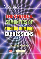 The Syntax & Semantics of Yorùbá Nominal Expressions