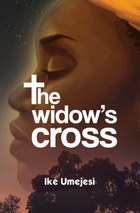 The Widow's Cross