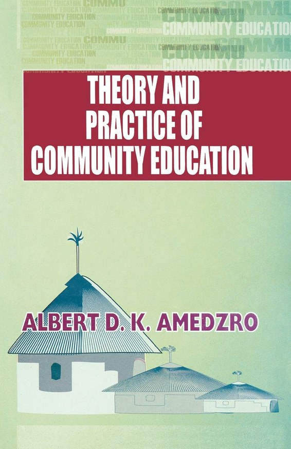 Theory and Practice of Community Education