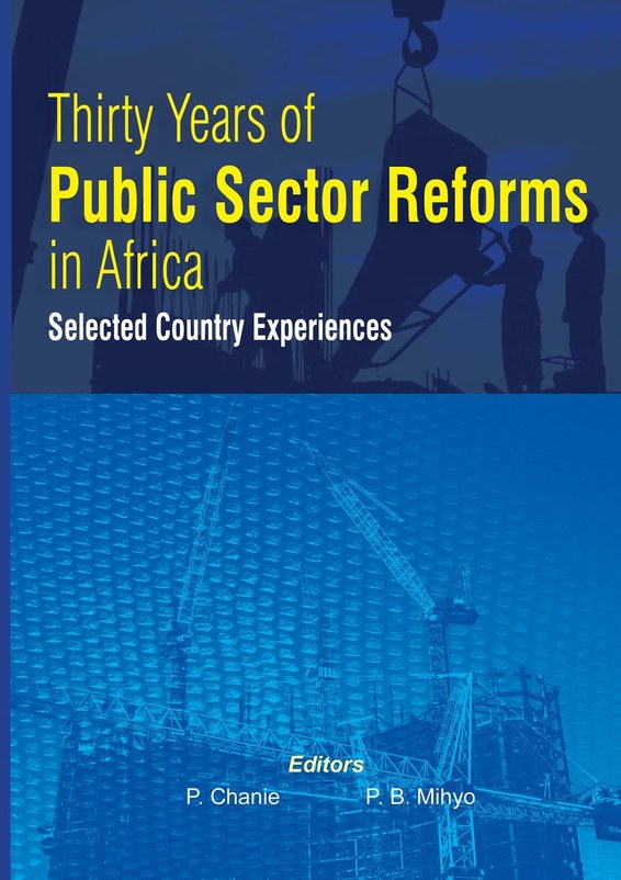 Thirty Years of Public Sector Reforms in Africa