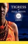 Tigress at Full Moon